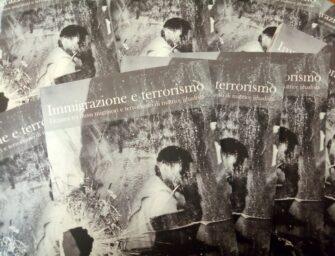 Immigrazione e terrorismo: I legami tra flussi migratori e terrorismo di matrice jihadista – IL LIBRO